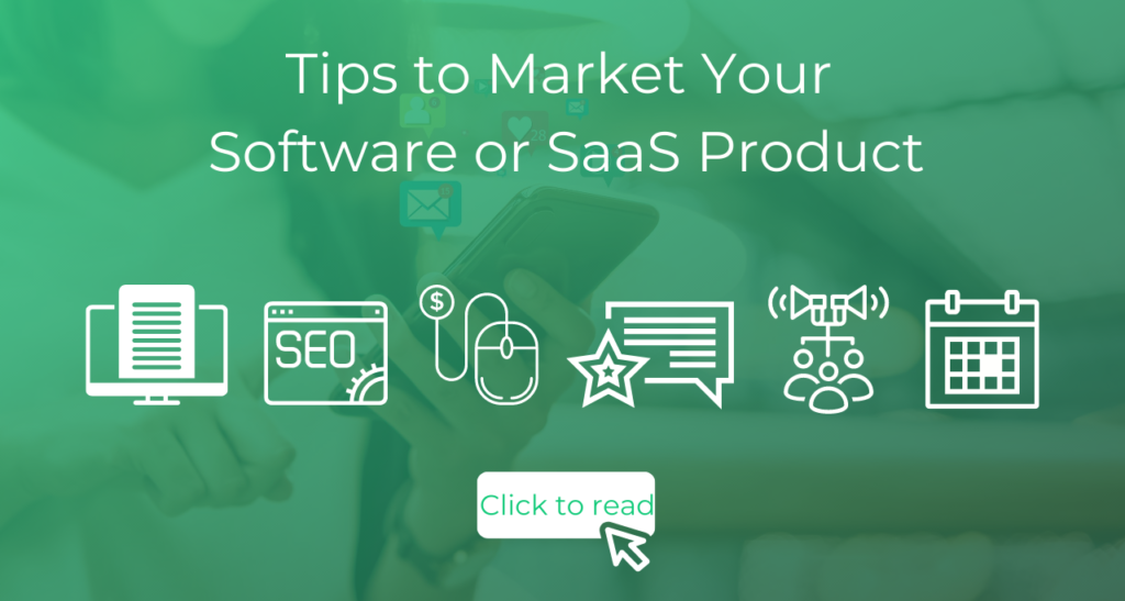 How to Market Your Software or SaaS Product