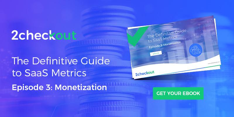 SaaS Metrics - Monetization