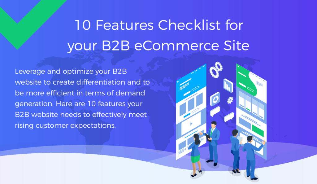 Infographic - 10 Features Checklist for your B2B eCommerce Site