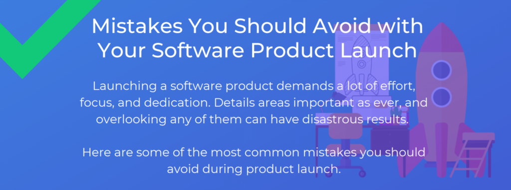 Mistakes You Should Avoid with Your Software Product Launch Infographic