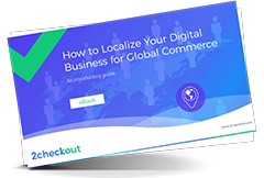 How to Localize Your Digital Business for Global Commerce