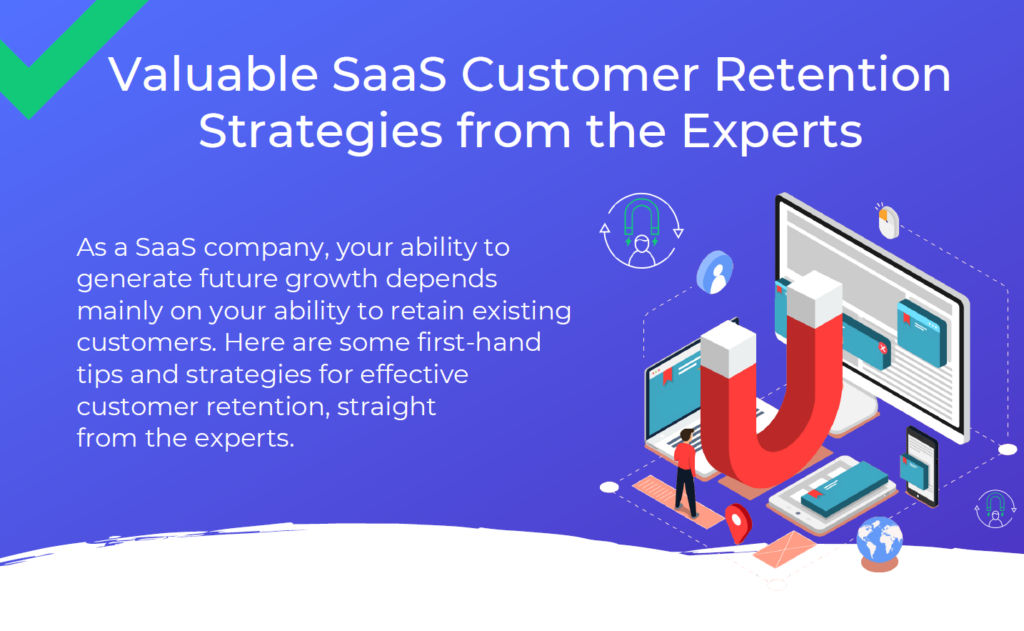 Valuable SaaS Customer Retention Strategies from the Experts Infographic