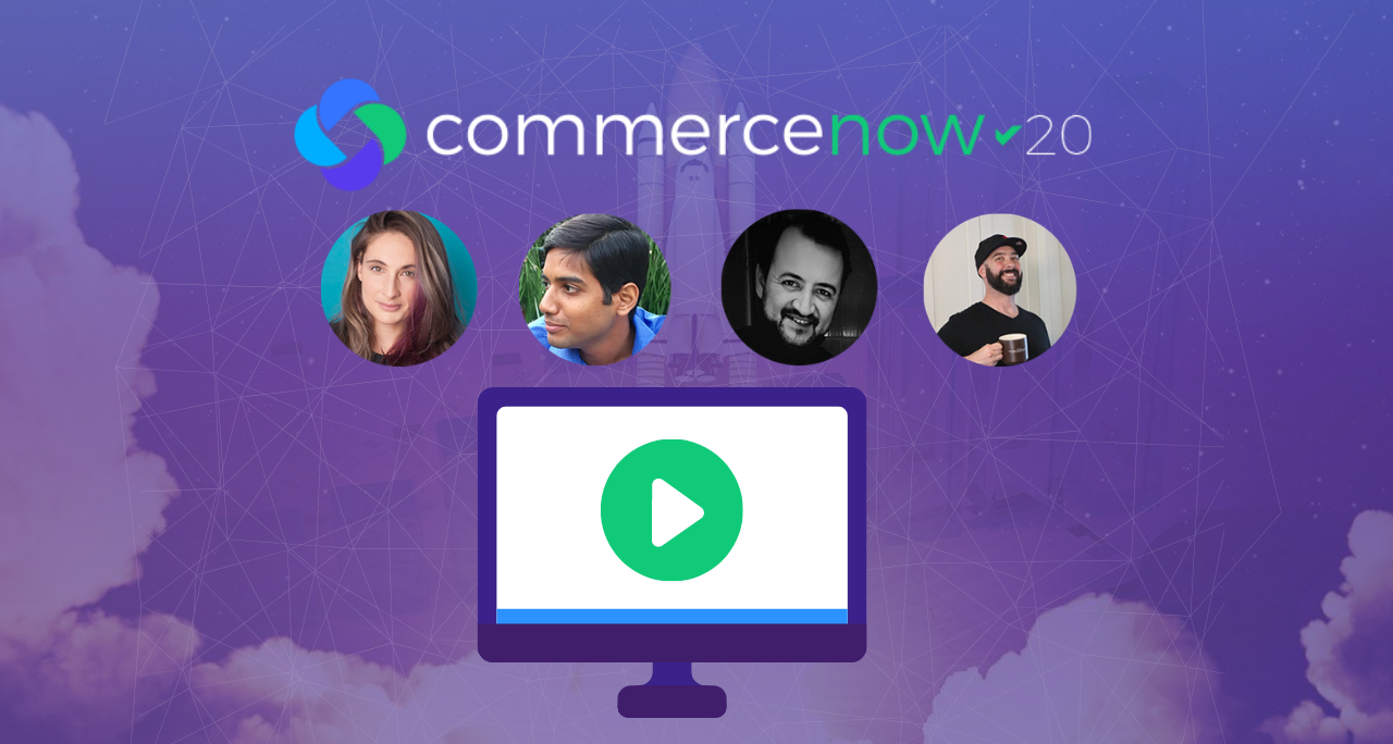 How to Convert More Customers Throughout the Entire Lifecycle – CommerceNow '20 Part 2