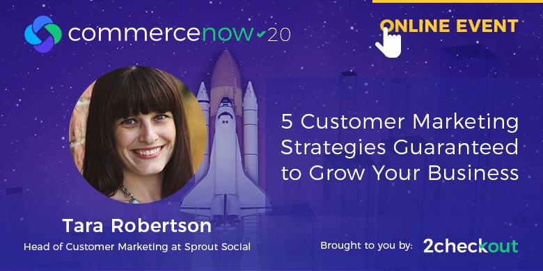Five Customer Marketing Strategies Guaranteed to Grow Your Business