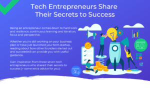 Tech Entrepreneurs Share Their Secrets to Success Infographic