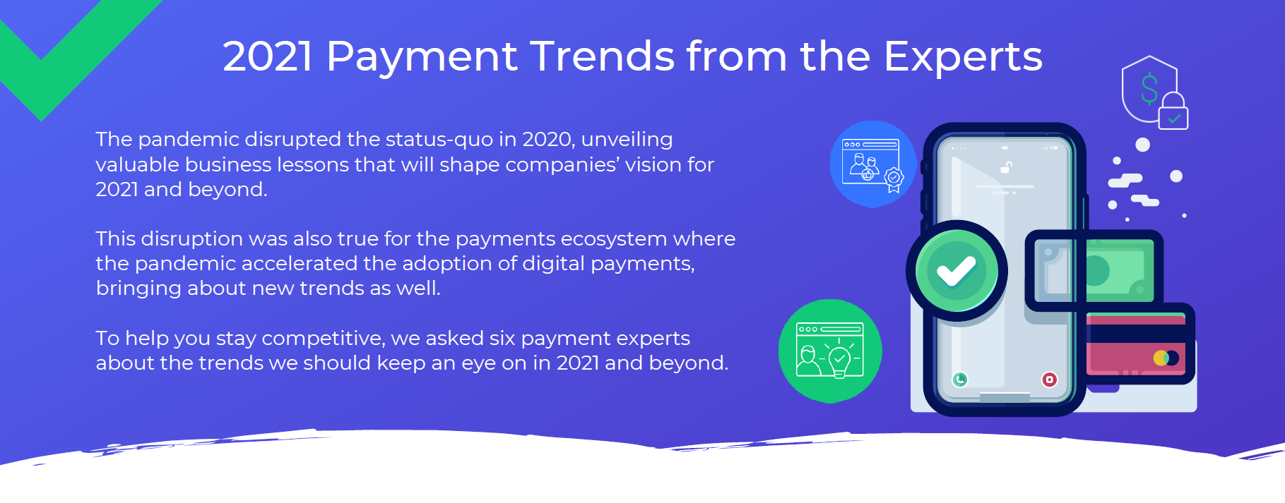2021 Payment Trends from the Experts Infographic
