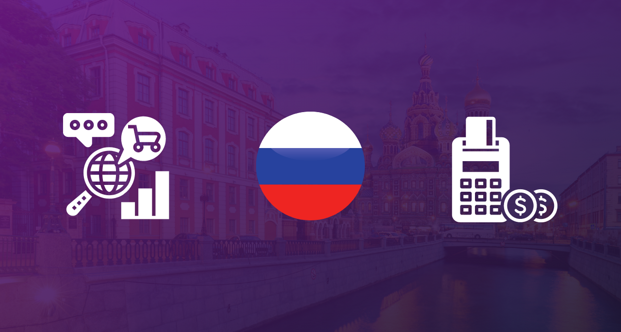 eCommerce in Russia – How to Sell Online on the Russian Market