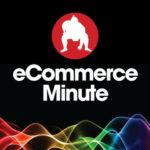 ecommerceminutepodcast