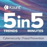 5 Trends 5 Minutes Cyber & Fraud Podcast