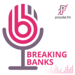 Breaking Banks Podcast