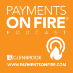 Payments on Fire Podcast